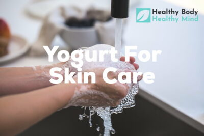 Yogurt for skin care
