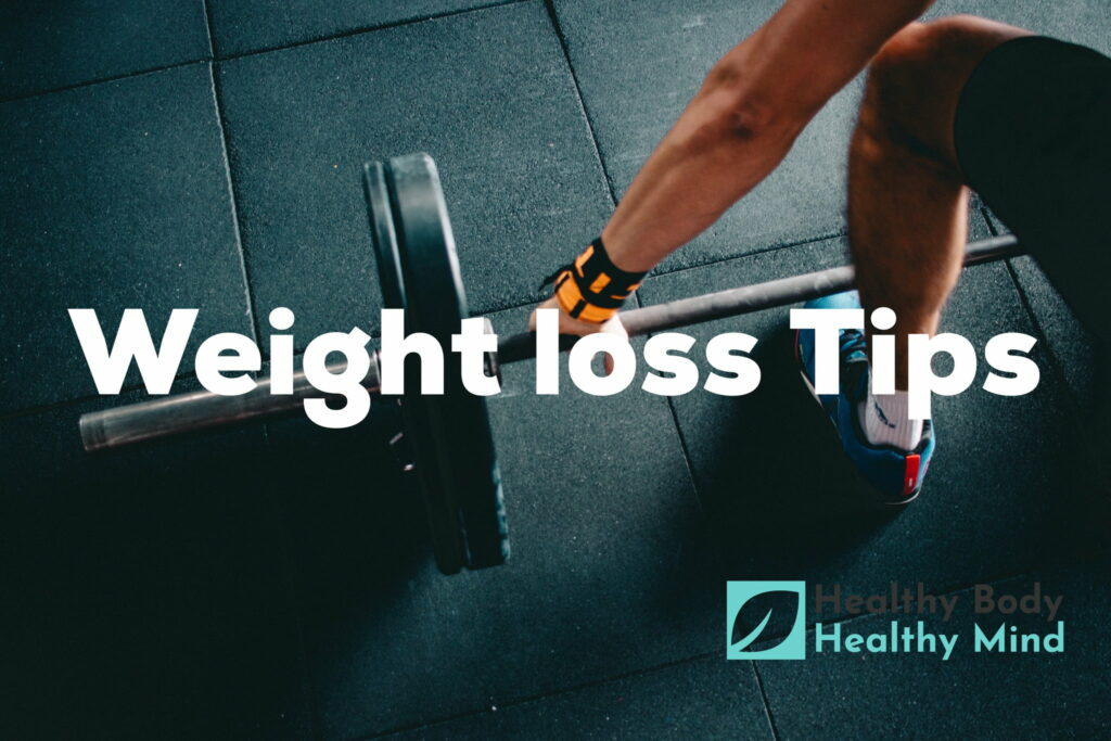 Easy Weight Loss Tips for Men - Healthy Body Healthy Mind