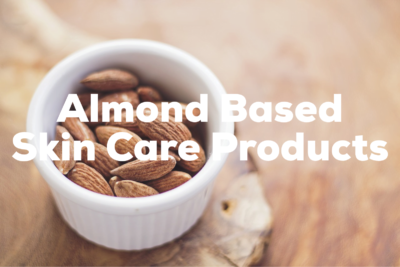 Skin Care Products with Almonds