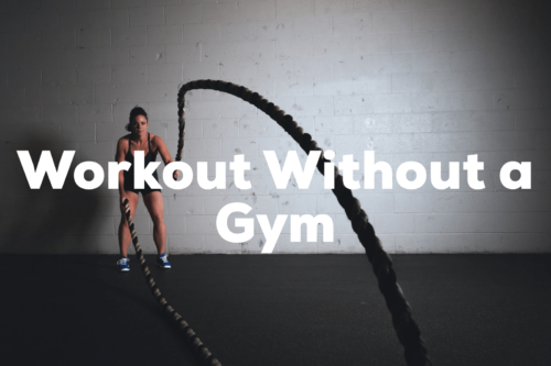 Workout Without a Gym