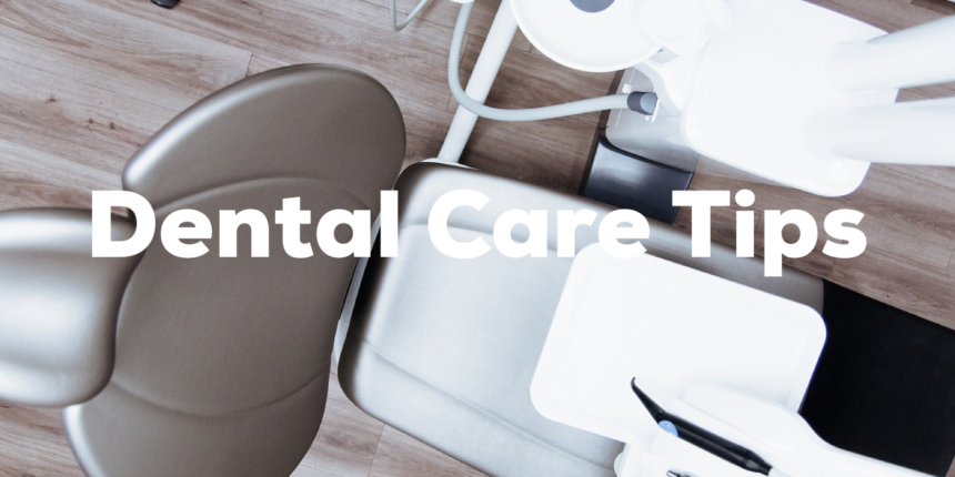 The Top Dental Tips Everyone Should Know in 2020