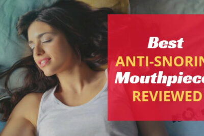 Best Anti-Snoring Mouthpieces and Snoring Aids for Better Sleep