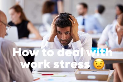How to handle work stress