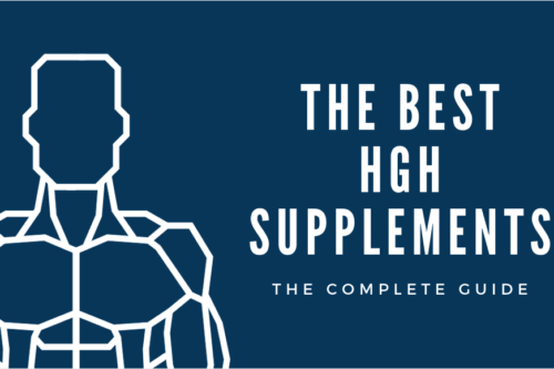 Best HGH Supplements Complete Guide