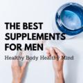 The Best Health Supplements for men