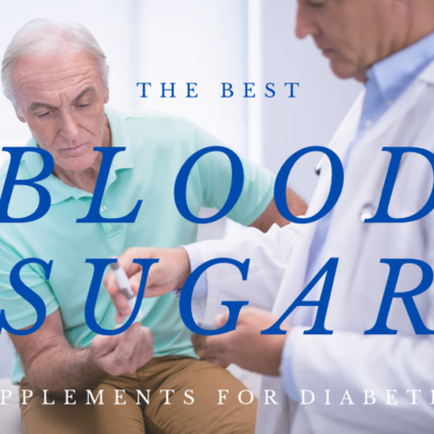 Best Blood Sugar Supplements for Diabetics