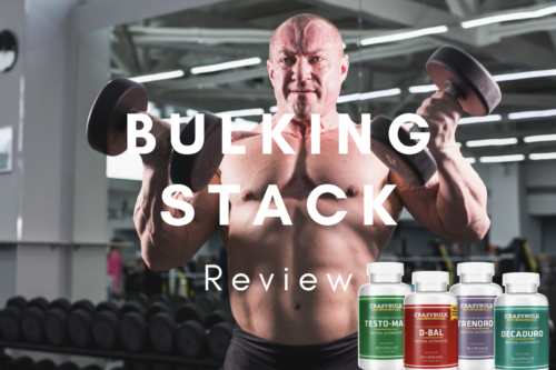 Crazy Bulk Bulking Stack Review