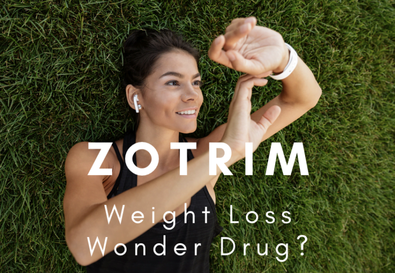 Zotrim: The Weight Loss Wonder Drug You Have Been Waiting For