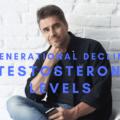 Generational Decline In Testosterone Levels