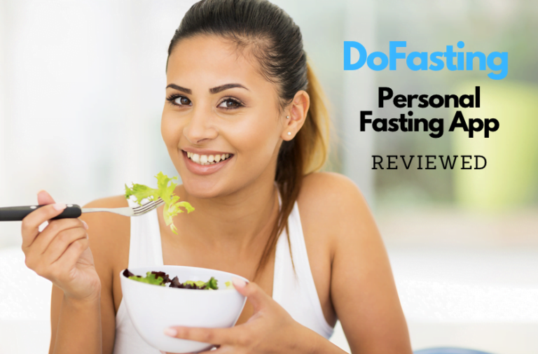 DoFasting Review: The New Intermittent Fasting App that Helps You Lose Fat, Fast